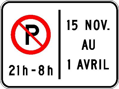 Interdiction de stationner (période horaire et mensuelle)