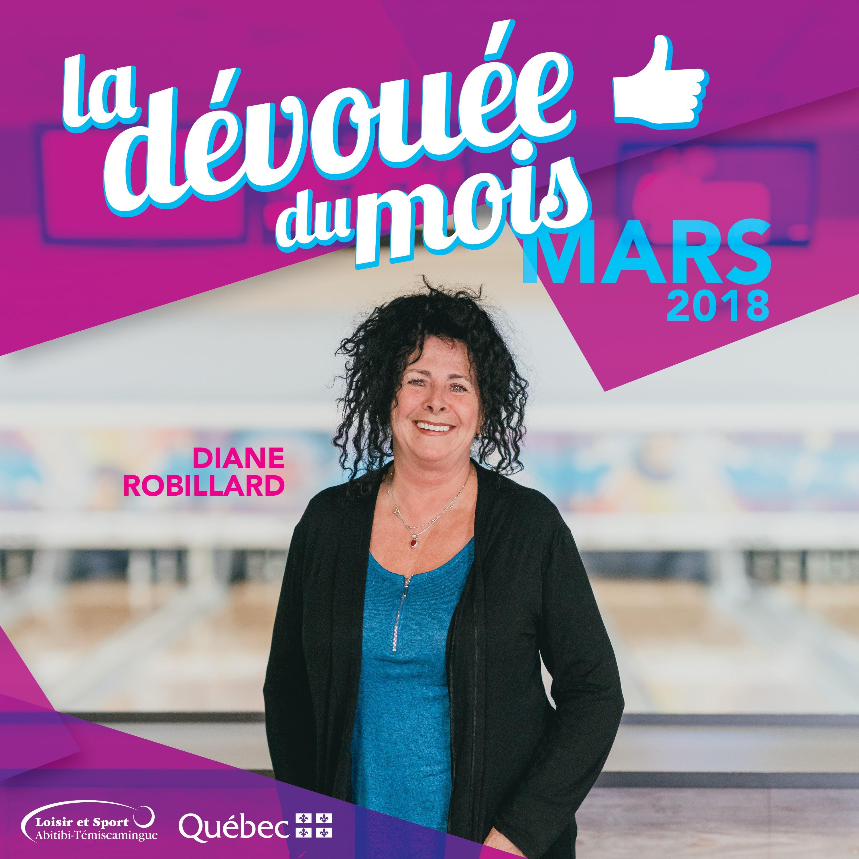 «La dévouée du mois» de mars : Mme Diane Robillard