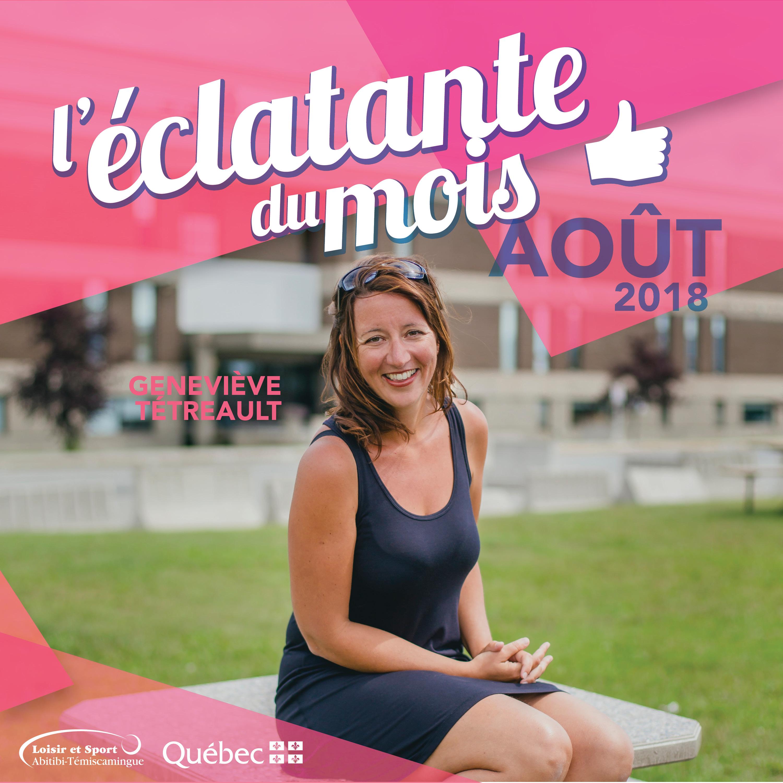 L'éclatante du mois d'août: Geneviève Tétreault