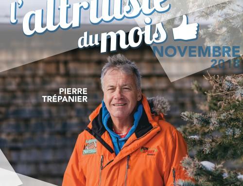 L'altruiste du mois de novembre : Pierre Trépanier